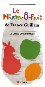 Le Miam Ô Fruit de France Guillain